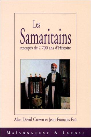 Les Samaritains rescapés de 2 700 ans d'histoire