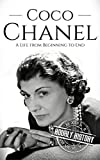 Coco Chanel: A Life from Beginning to End