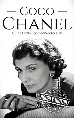Coco Chanel: A Life from Beginning to End (English Edition)