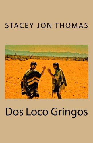 Dos Loco Gringos