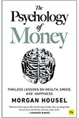 By Morgan Housel The Psychology of Money Timeless lessons on wealth greed and happiness Paperback 2020 Broché