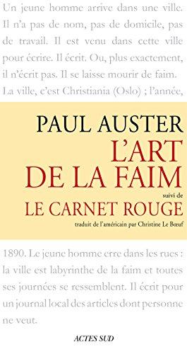 L'art de la faim suivi de Le Carnet rouge (Babel t. 133) (French Edition)