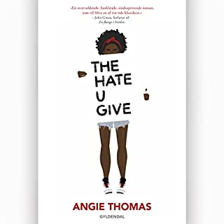 The Hate U Give (Danish Edition) audiobook cover art