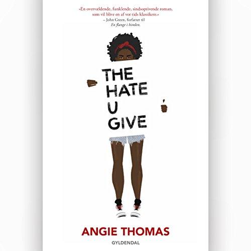 The Hate U Give: Danish Edition