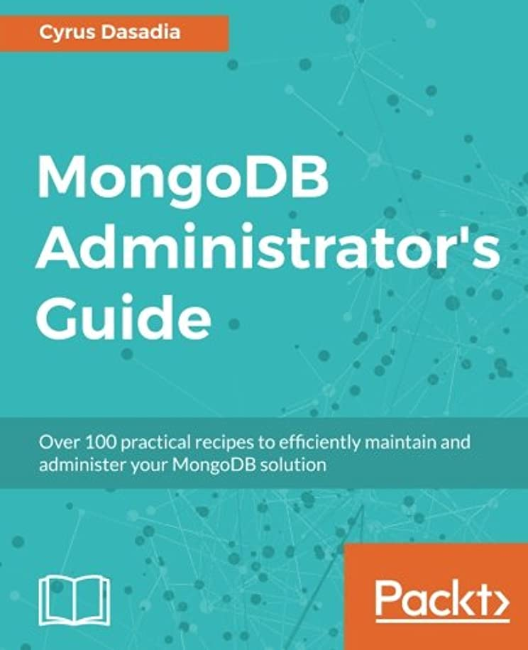 スポーツをするコード瞳Mongodb Administrator's Guide