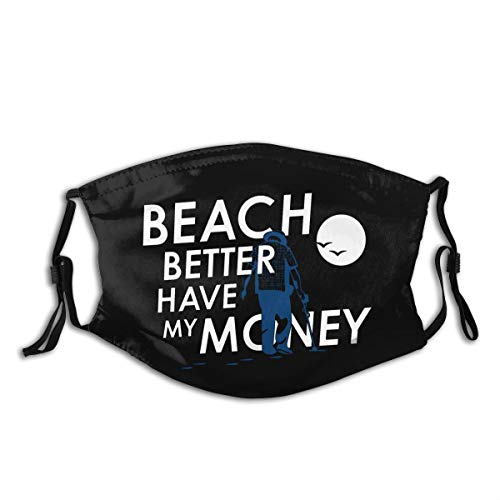 Adjustable Face Mask Beach Better Have My Money Masks Replaceable Filter Balaclavas Black