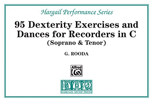Finger Dexterity Exercises and Pieces for C Recorders (Hargail Performance Series) (English Edition)