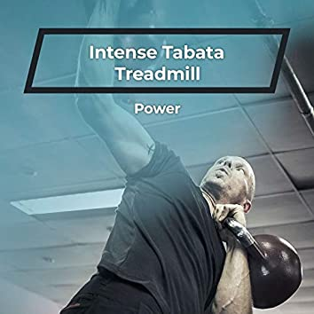 Intense Tabata Treadmill Power