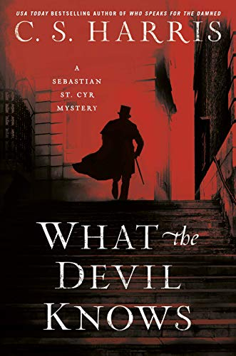 Compare Textbook Prices for What the Devil Knows Sebastian St. Cyr Mystery  ISBN 9780593102664 by Harris, C.S.