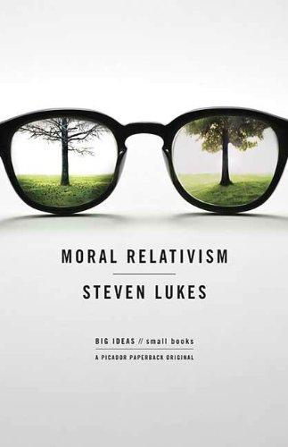 Moral Relativism (BIG IDEAS//small books)