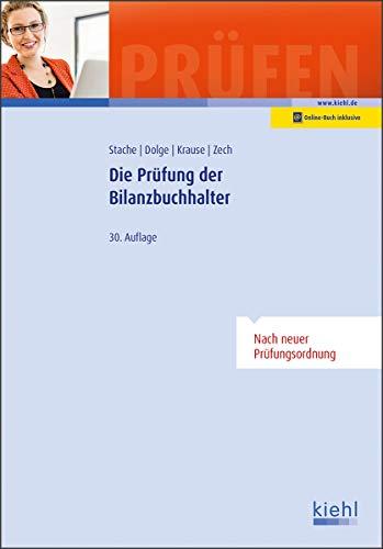 Die Prüfung der Bilanzbuchhalter (Prüfungsbücher für Fachwirte und Fachkaufleute)