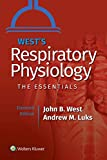 West's Respiratory Physiology: The Essentials (Lippincott Connect)
