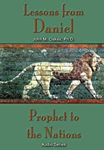 Lessons From Daniel (Prophet to the Nations (Audio))
