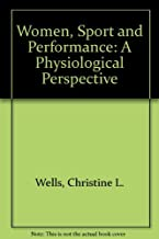 Women, Sport and Performance: A Physiological Perspective