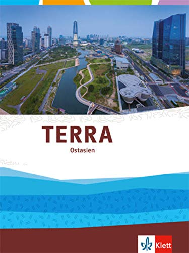 TERRA Ostasien: Themenband Klasse 11-13 (G9)
