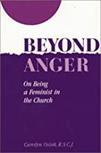 Beyond Anger: On Being a Feminist in the Church
