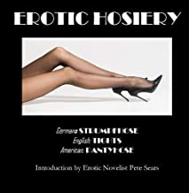 Erotic Hosiery (Erotic Photography)