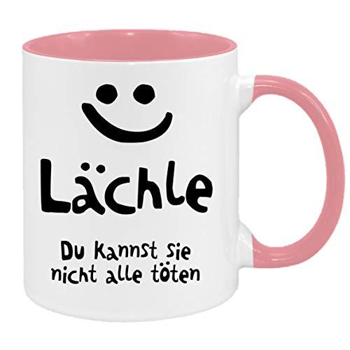 Lächle - Du Kannst sie Nicht alle töten… - Tasse mit Spruchmotiv (pink)