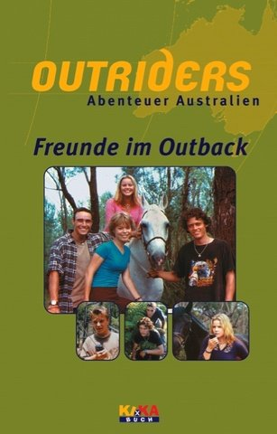 02. Freunde im Outback.