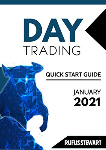 Day Trading Quick Start Guide (English Edition)