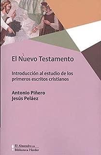 NUEVO TESTAMENTO, EL . Introducción al estudio de los primeros escritos cristianos