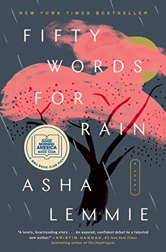 Fifty Words for Rain: A Novel by [Asha Lemmie]