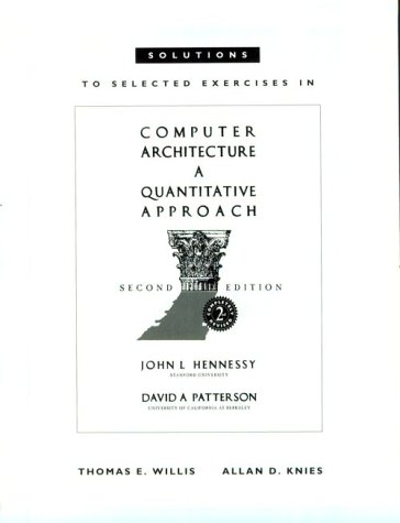 Solutions to Selected Exercises in Computer Architecture: A Quantitative Approach, Second Edition