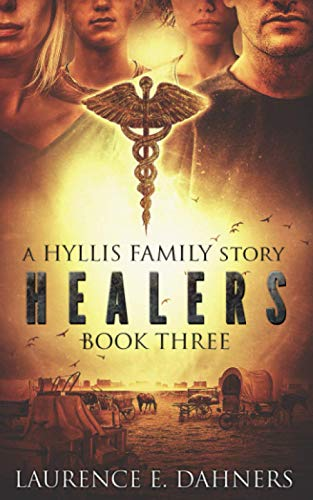 Healers (a Hyllis Family story #3)