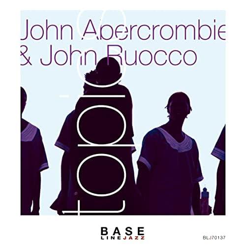 John Abercrombie & John Ruocco