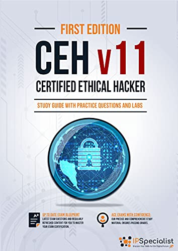 CEH - Certified Ethical Hacker v11 : Study Guide with Practice Questions and Labs (English Edition)