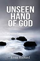 Unseen Hand of God