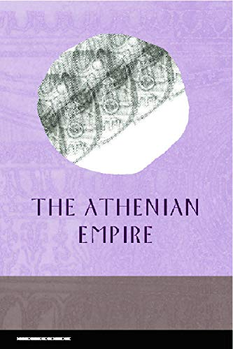 The Athenian Empire (Edinburgh Readings on the Ancient World)