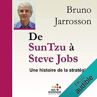 Couverture de De Sun Tzu à Steve Jobs. Une histoire de la stratégie