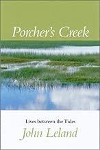 Porcher's Creek: Lives between the Tides