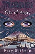 City of Masks (Stravaganza) by Mary Hoffman (2002-09-02)