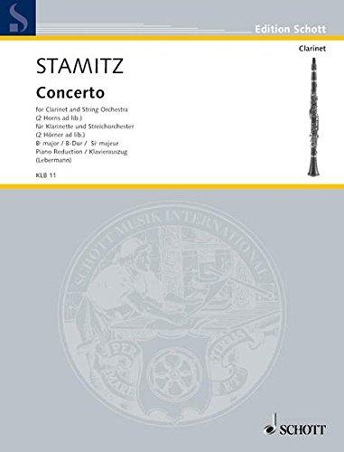 Konzert B-Dur: Klarinette und Streichorchester; 2 Hörner ad libitum. Klavierauszug mit Solostimme. (Edition Schott)