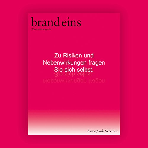 brand eins audio: Sicherheit                   By:                                                                                                                                 brand eins                               Narrated by:                                                                                                                                 Jennifer Böttcher,                                                                                        Petra Simon,                                                                                        Nina Schürmann,                   and others                 Length: 3 hrs and 53 mins     Not rated yet     Overall 0.0