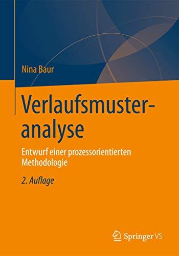 Verlaufsmusteranalyse: Entwurf einer prozessorientierten Methodologie (German Edition)