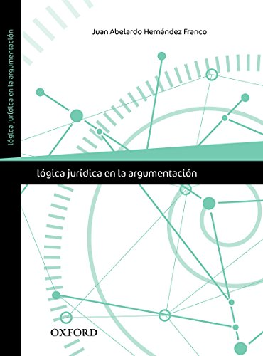 Lógica jurídica en la argumentación (Spanish Edition)