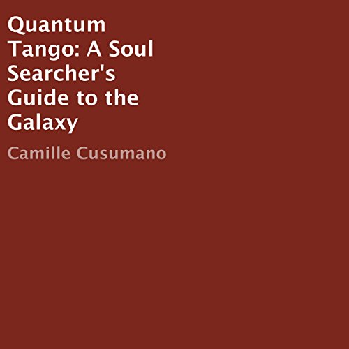 Quantum Tango: A Soul Searcher's Guide to the Galaxy audiobook cover art
