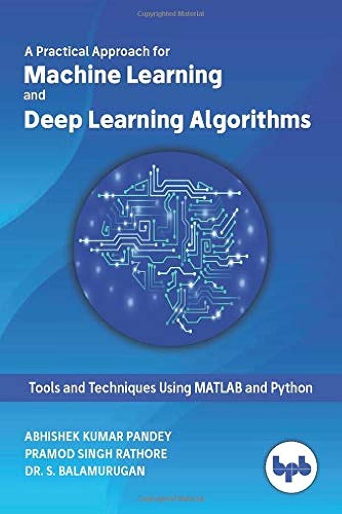 繰り返しデッキ感じるMachine Learning and Deep Learning Algorithms: Tools and Techniques Using MATLAB and Python
