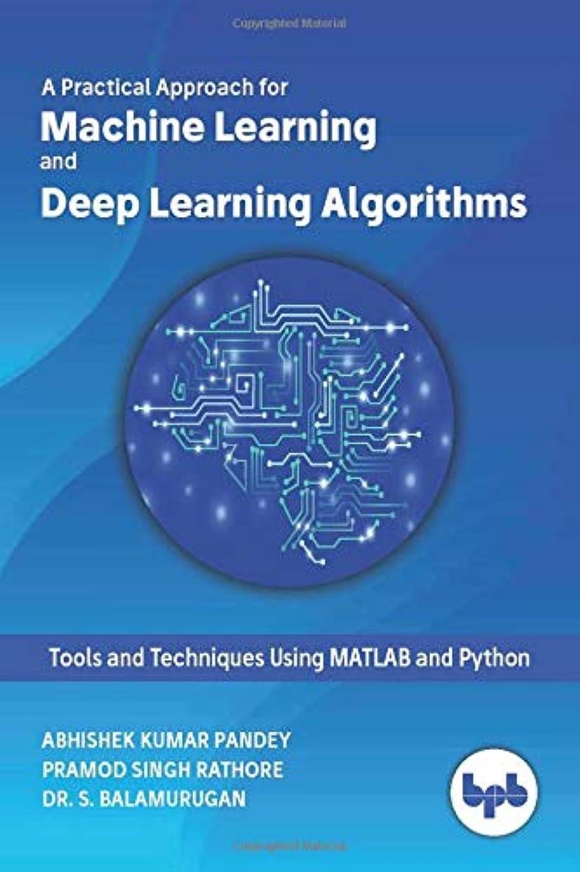 崩壊改修するセーブMachine Learning and Deep Learning Algorithms: Tools and Techniques Using MATLAB and Python