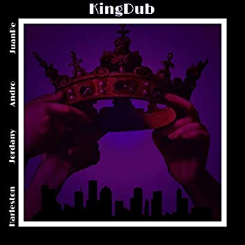 King Dub (feat. Harleston, Andro & JuanPe)
