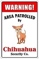 Patrolled By Chihuahua ティンサイン ポスター ン サイン プレート ブリキ看板 ホーム バーために