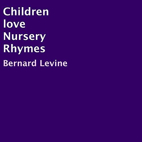 Children Love Nursery Rhymes audiobook cover art