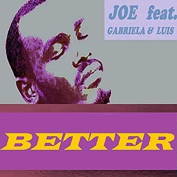 BETTER (feat. Gabriela - Luis)