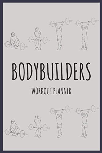 Workout Planner for Bodybuilders: Exercise Routine of the Day: 3 months Undated Daily Cardio and Strength Training Logbook and Fitness Journal