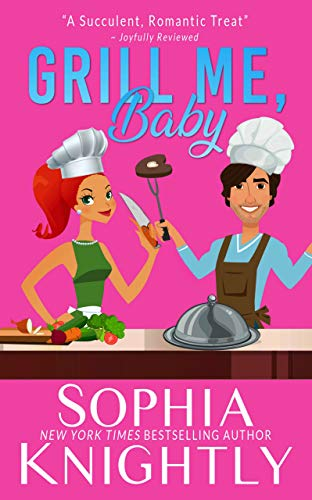 Grill Me, Baby: An enemies to lovers, laugh out loud romantic comedy (Beach Read Book 1) (English Edition)