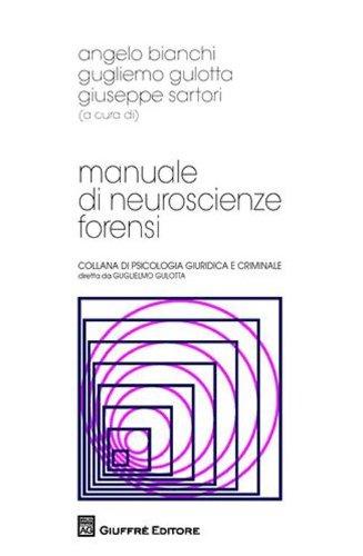 Manuale di neuroscienze forensi