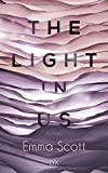 The Light in Us (Light-in-us-Reihe, Band 1)